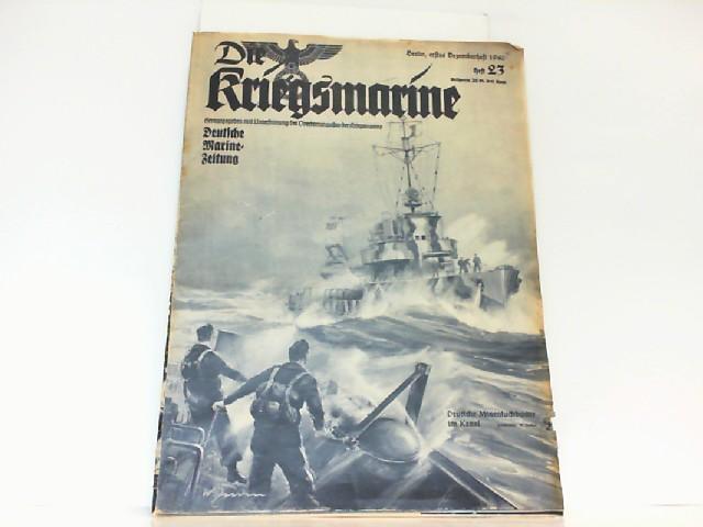 Die Kriegsmarine. Heft 23. Dezember 1940. Deutsche: Oberkommando der Kriegsmarine: