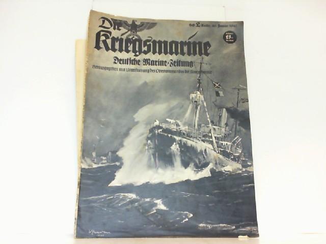 Die Kriegsmarine. Heft 2. Januar 1940. Deutsche: Oberkommando der Kriegsmarine: