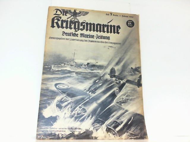 Die Kriegsmarine. Heft 3. Februar 1940. Deutsche: Oberkommando der Kriegsmarine: