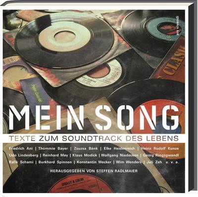 Mein Song : Texte zum Soundtrack des Lebens - Steffen Radlmaier