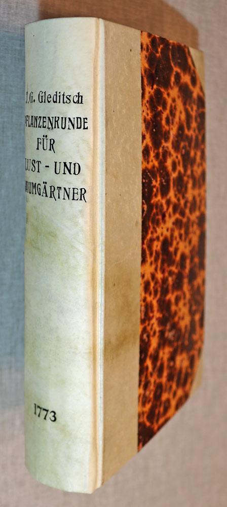 Pflanzenverzeichnis zum Nutzen und Vergnügen der Lust-: Gleditsch, Johann Gottlieb: