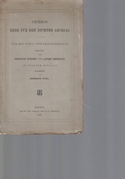 Ciceros Rede für den Dichter Archias. Für: Richter, Friedrich; Eberhard,