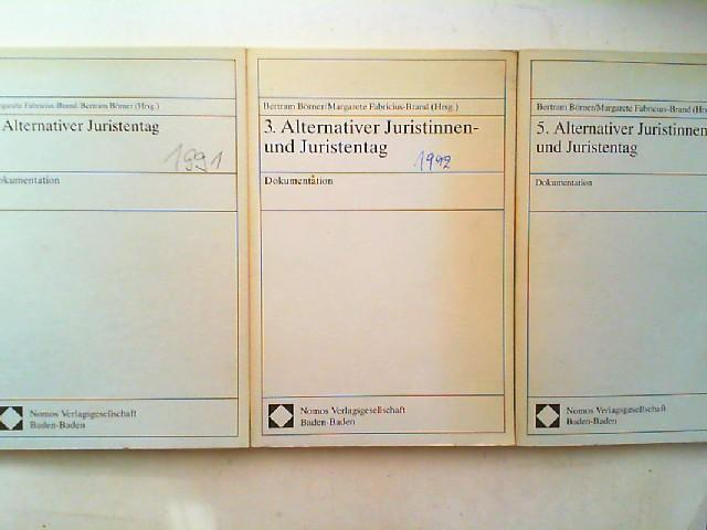Alternativer Juristinnen- und Juristentag - drei Bände: Börner, Bertram (Hg.)