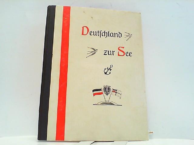 Deutschland zur See in Wort u. Bild: Teutsch-Lerchenfeld, Bernhard: