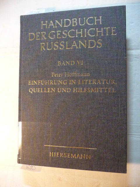 Handbuch der Geschichte Russlands: Band 6: Einführung: Zernack, Klaus [Hrsg.]
