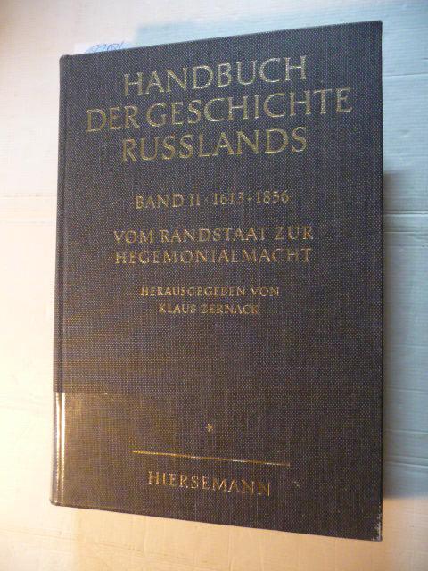 Handbuch der Geschichte Russlands: Band. 2: 1.: Zernack, Klaus [Hrsg.]