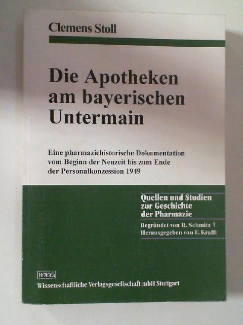 Die Apotheken am bayerischen Untermain : eine: Stoll, Clemens: