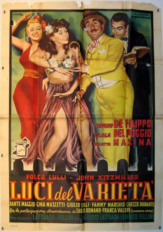 LUCI DEL VARIETA - 1951Dir FEDERICO FELLINI - LATTUADACast: PEPPINO DE  FILIPPOCARLA DEL POGGIOGIULIETTA MASINAFOLCO LULLIJOHN KITZMILLERITALIA -  140X200-Cm.-55X80-INCHES-4 SH.POSTER: (1951)  Art/Print/Poster | BENITO ORIGINAL ...