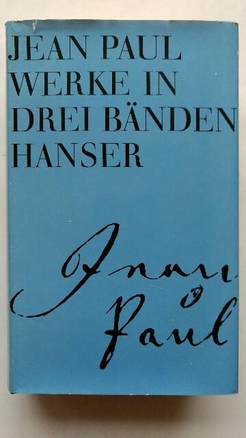 Jean Paul. Werke in drei Bänden. 3: Hrsg.) Miller, Norbert: