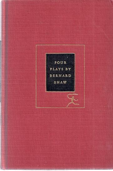 FOUR PLAYS: CANDIDA, CAESAR AND CLEOPATRA, PYGMALION,: Shaw, Bernard