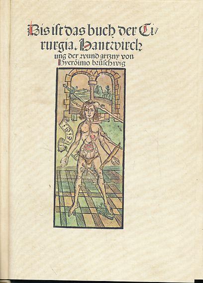 Dis ist das Buch der Cirurgia. Hantwirchung: Brunschwig, Hieronymus: