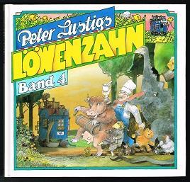 Peter Lustigs Löwenzahn (Band 4). -: Müller, Jürgen (Hg.):