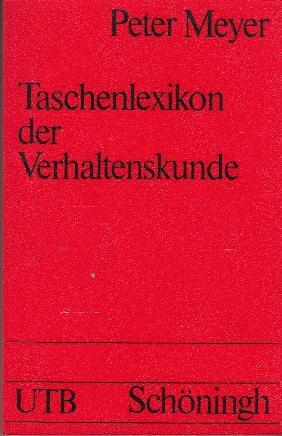Taschenlexikon der Verhaltenskunde.: Peter Meyer