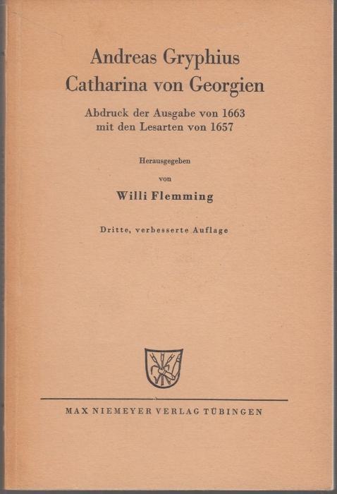 Catharina von Georgien. Abdruck der Ausgabe von: Gryphius, Andreas