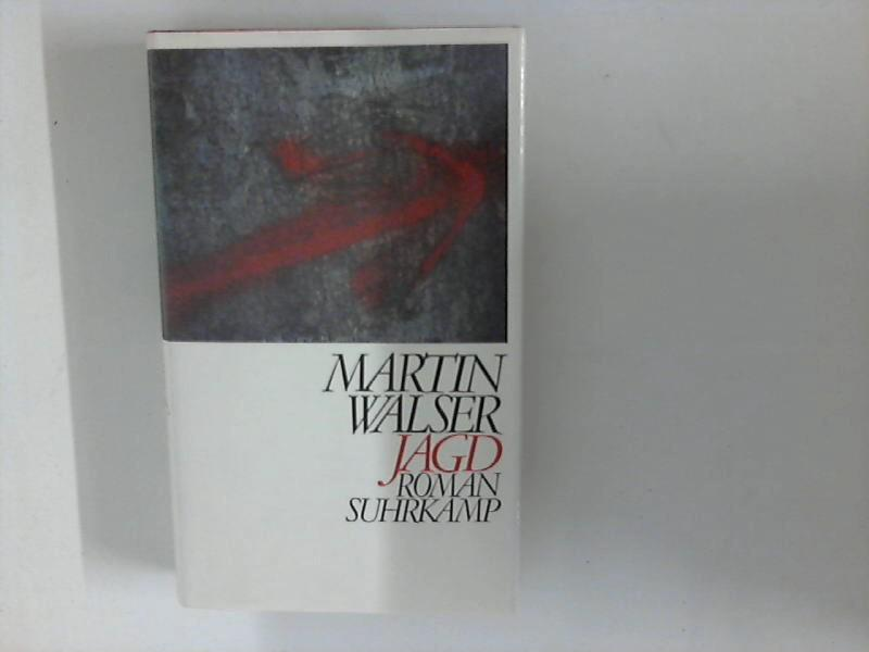 Jagd. Roman.: Walser, Martin::