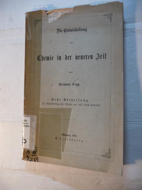 Die Entwickelung der Chemie in der neueren: Kopp, Hermann