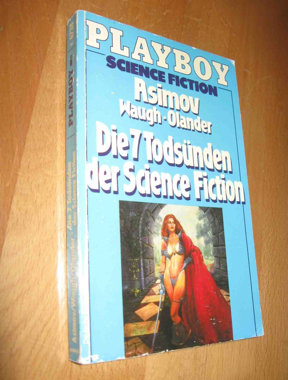 Playboy Science Fiction : Die 7 Todsünden der Science Fiction - Asimov, Waugh, Olander