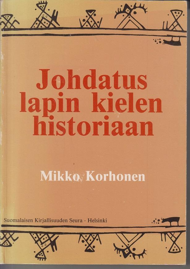 Johdatus lapin kielen historiaan.: Korhonen, Mikko