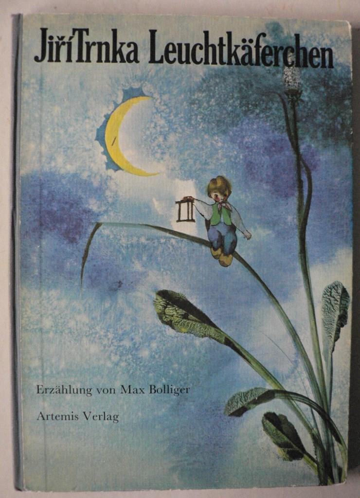 Leuchtkäferchen: Max Bolliger/Jiri Trnka