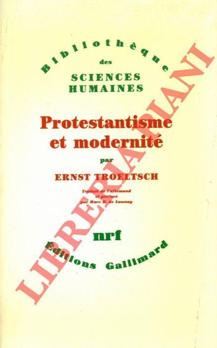 Protestantisme et modernité.: TROELTSCH Ernst -