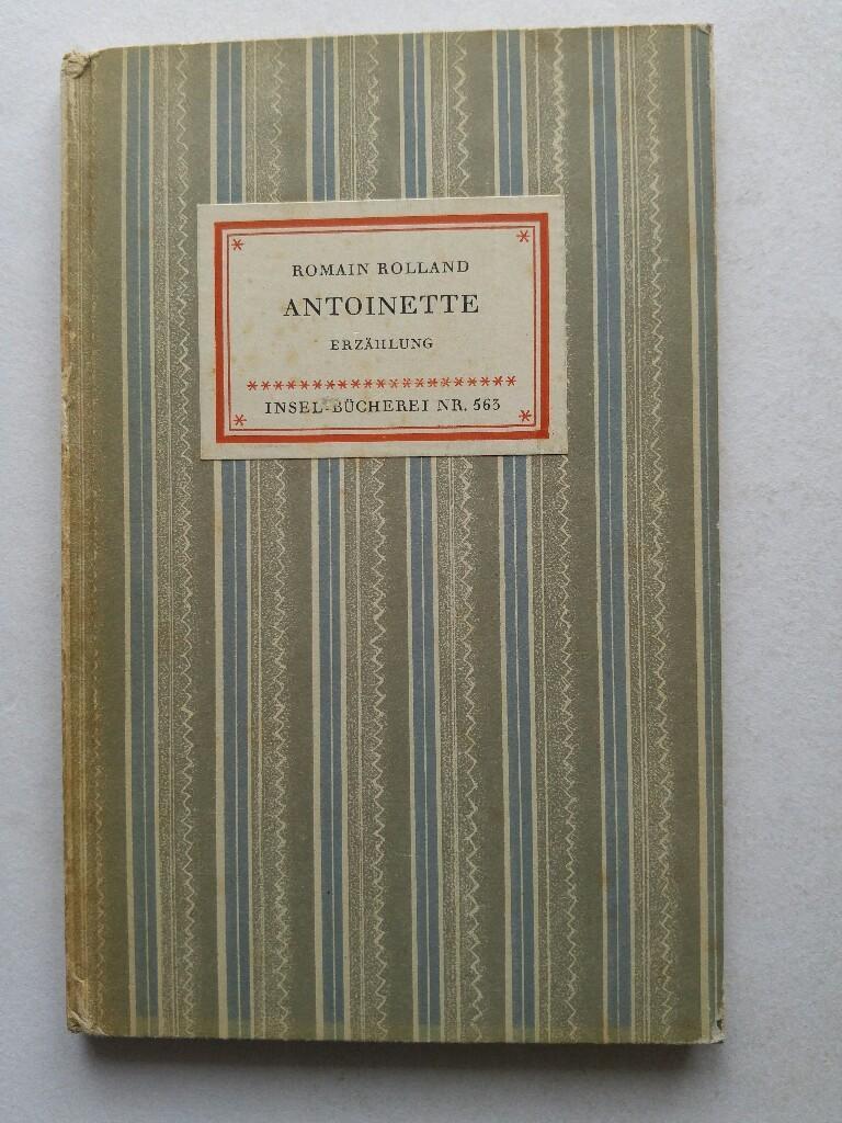 Insel-Bücherei Nr. 563) Antoinette: Romain Rolland: