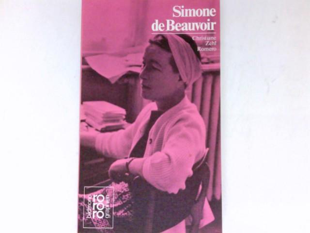 Simone de Beauvoir in Selbstzeugnissen und Bilddokumenten. Den Anh. besorgte d. Autorin / - Zehl Romero, Christiane