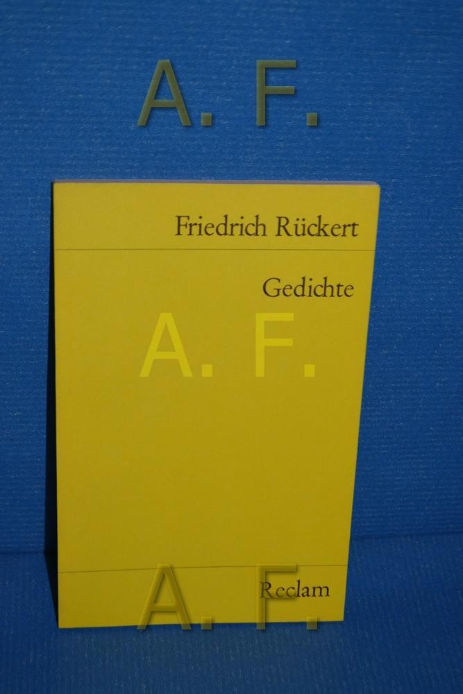 Gedichte. Ausw. u. Nachw. von Johannes Pfeiffer: Rückert, Friedrich:
