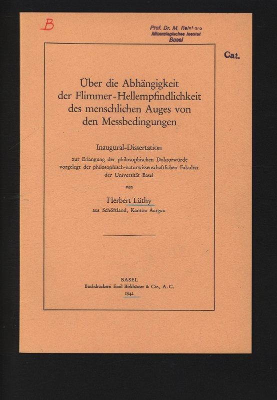 Über die Abhängigkeit der Flimmer-Hellempfindlichkeit des menschlichen: Lüthy, Herbert,