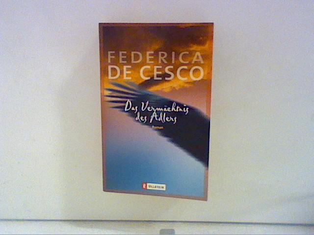 Das Vermächtnis des Adlers: Cesco, Federica de: