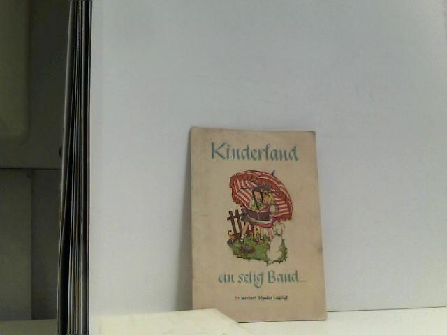 Kinderland. Ein selig Band . Ein Bilderbuch: FRITSCHE, Veronika (Ill.):