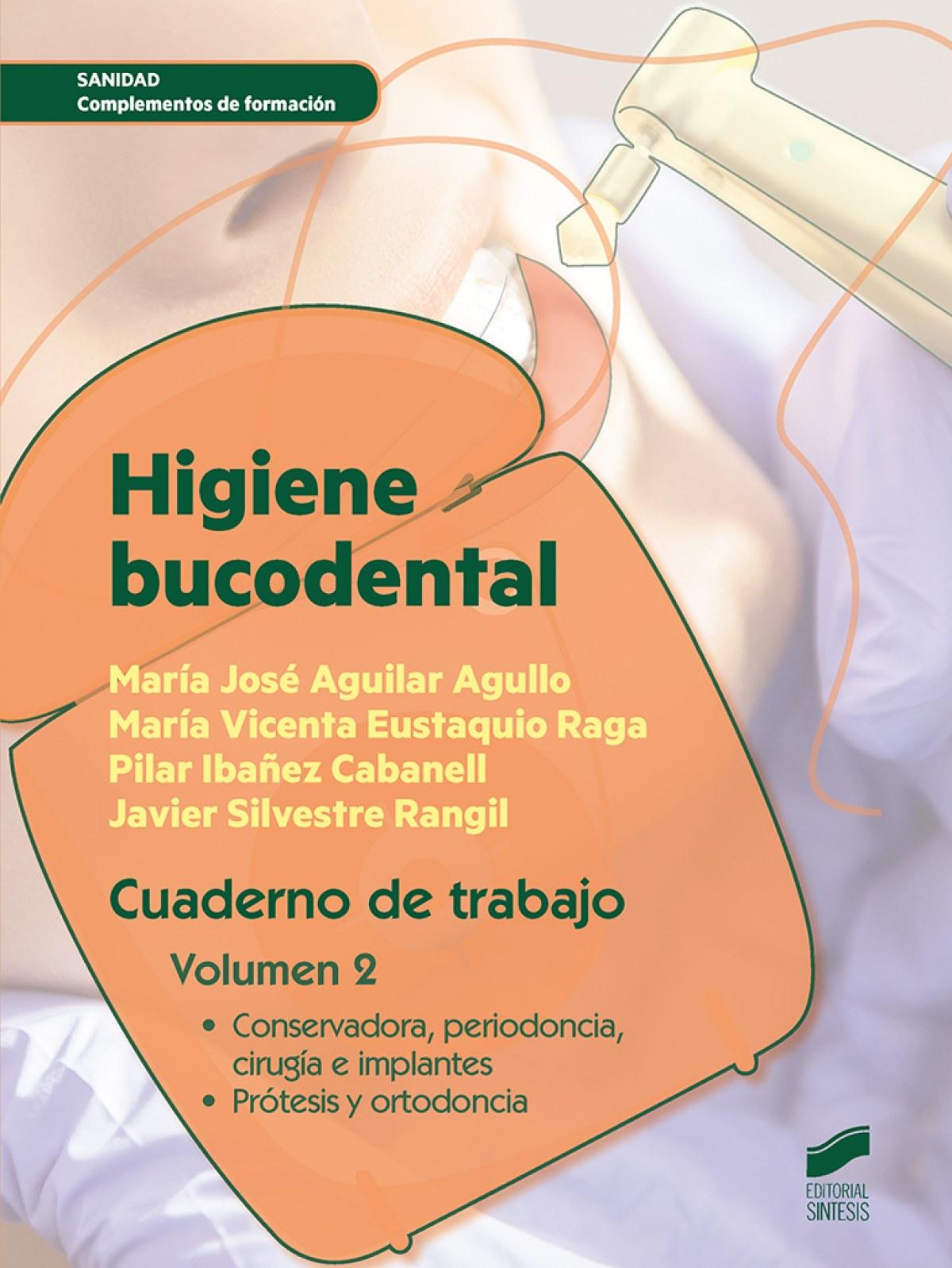 Higiene bucodental cuaderno de trabajo - Vv.Aa.