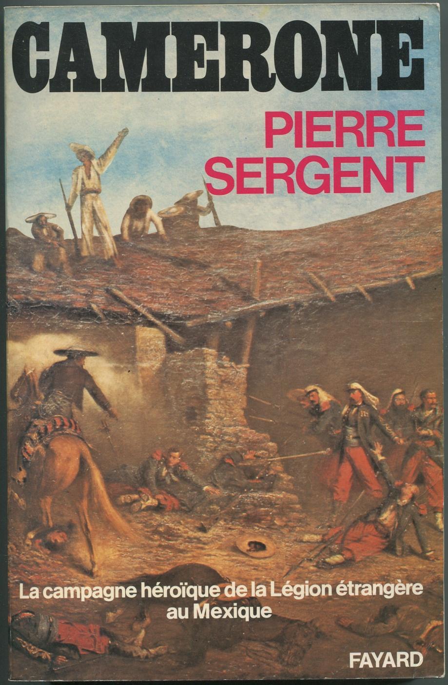Camerone: SERGENT, Pierre