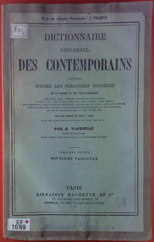 Dictionnaire Universel Des Contemporains Contenant Toutes Les: G. Vapereau