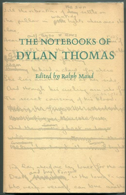 The Notebooks of Dylan Thomas: Thomas, Dylan; Maud,