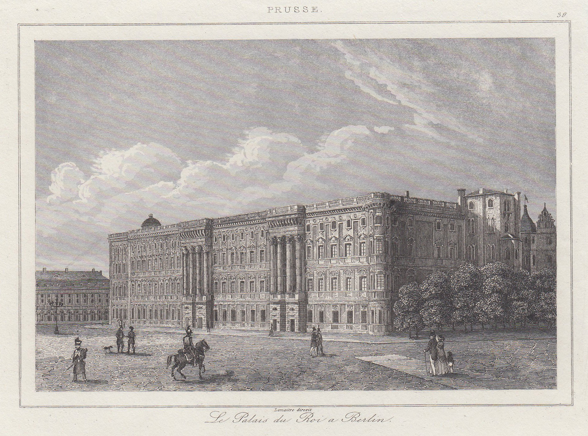"""Schloßplatzseite, """"Le Palais du Roi a Berlin"""".: Berlin - Schloss:"""