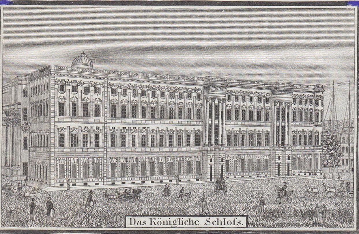 """Schloßplatzseite, """"Das königliche Schloss"""".: Berlin - Schloss:"""