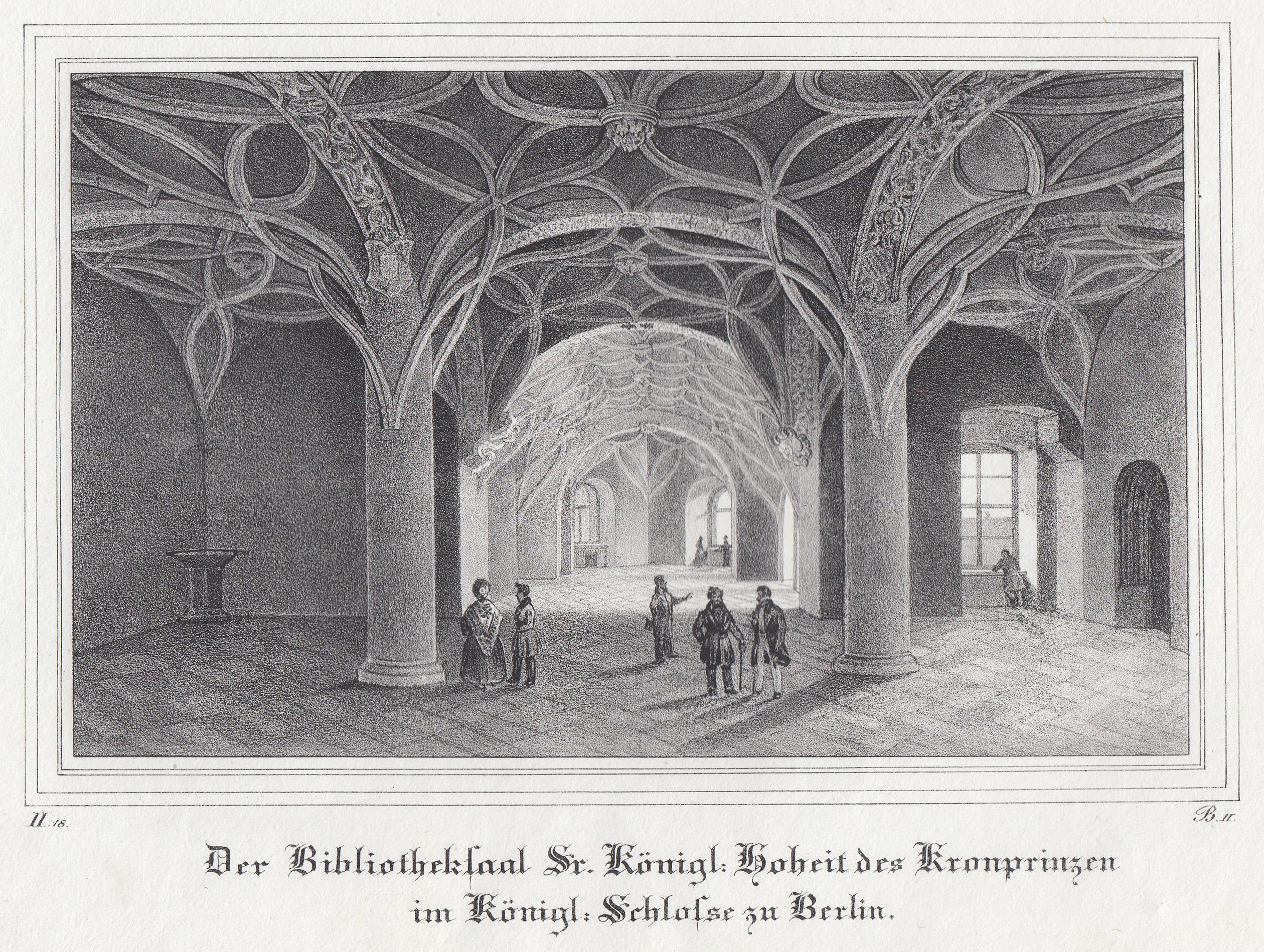 """Innenansicht, """"Der Bibliothekssaal Sr. Königl. Hoheit ."""".: Berlin - Schloss:"""