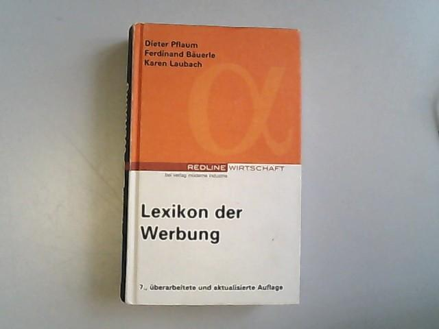 Lexikon Werbung.: Pflaum, Dieter und