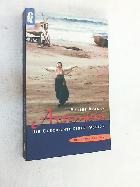 Artemisia : die Geschichte einer Passion ; der Roman zum Film von Agnès Merlet. - Bramly, Marine