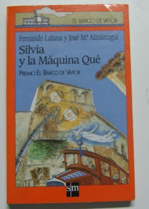 SILVIA Y LA MÁQUINA QUÉ - Lalana/Almárcegui