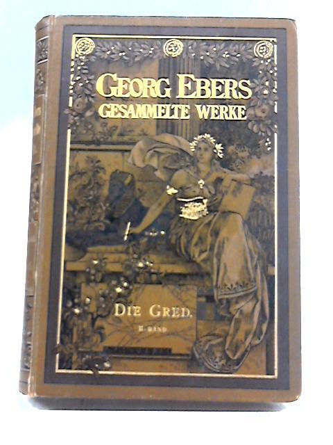 Die Gred: Georg Ebers