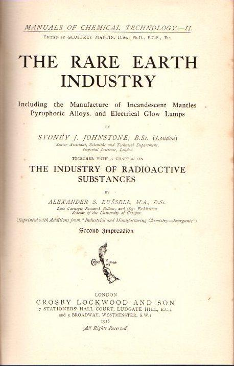 The rare earth industry .: Johnstone, Sydney J.