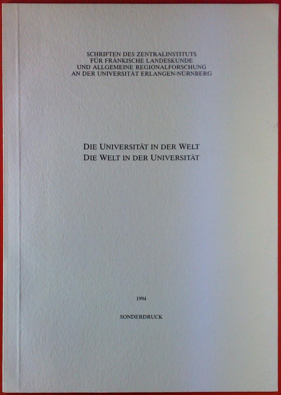 Die Universität in der Welt. Die Welt: Hans-Rudolf Singer
