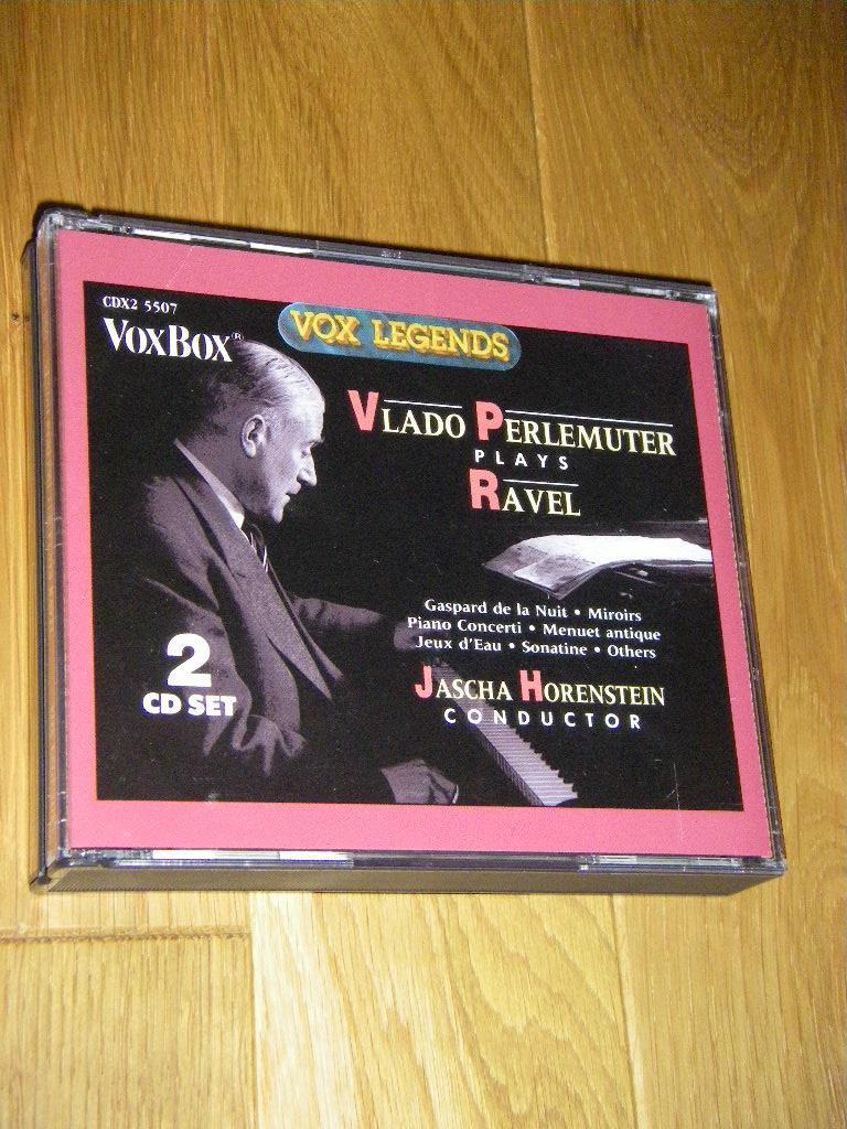 Vlado Perlemuter plays Ravel (2 CDs) - Perlemuter, Vlado/Ravel/Horenstein, Jascha