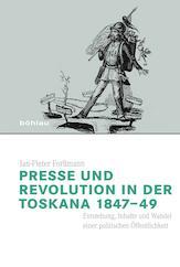Presse und Revolution in der Toskana 1847-49: Forssmann, Jan-Pieter: