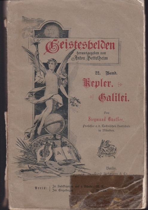 Kepler. Galilei. (= Führende Geister, Band 24): Günther, Siegmund