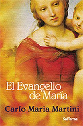 El evangelio de María - Martini, Carlo Maria