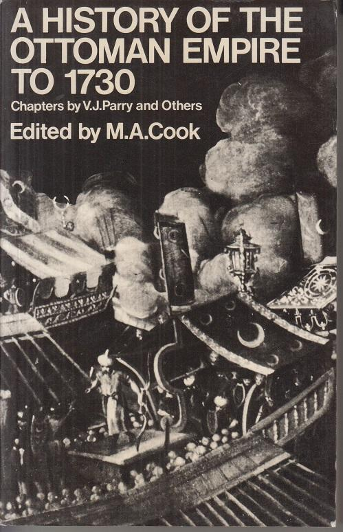 A History of the Ottoman Empire to: Cook (Ed.), M.
