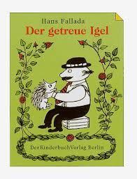Der getreue Igel - Hans Fallada
