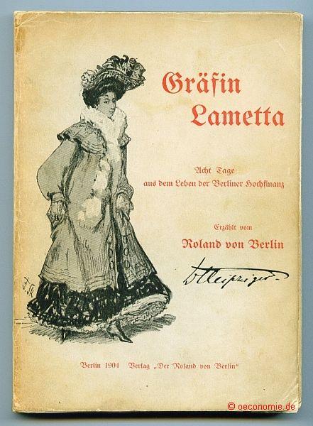 Gräfin Lametta. Acht Tage aus dem Leben: Roland von Berlin